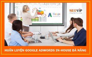 dao-tao-google-adwords-inhouse-doanh-nghiep-da-nang